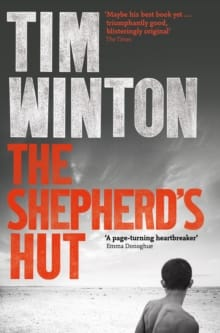 The Shepherd's Hut By Tim Winton