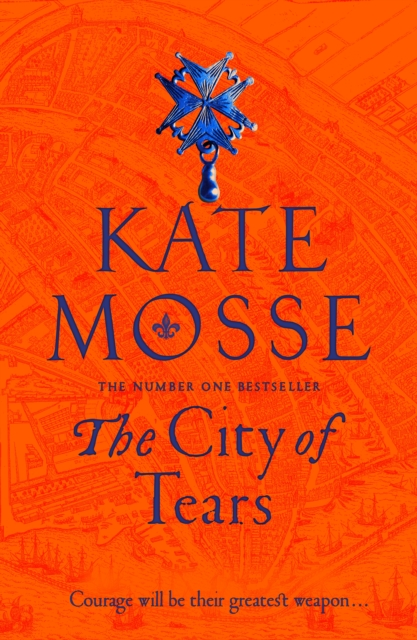 The City Of Tears Kate Mosse 9781509806874