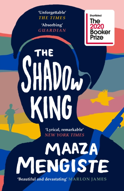 The Shadow King Maaza Mengiste 9781838851170