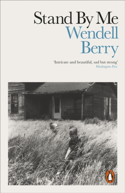 9780141990248 Stand By Me Wendell Berry