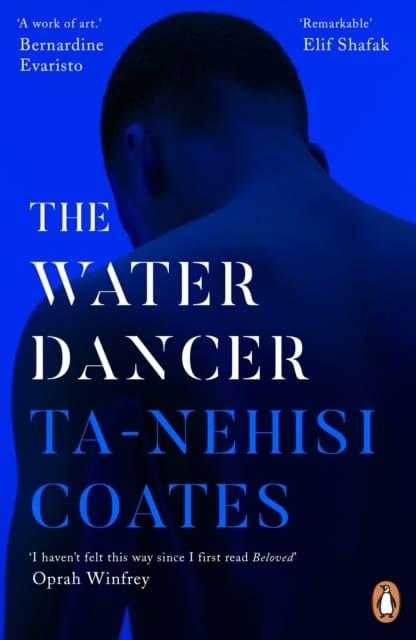 9780241982518 The Water Dancer Ta Nehisi Coates