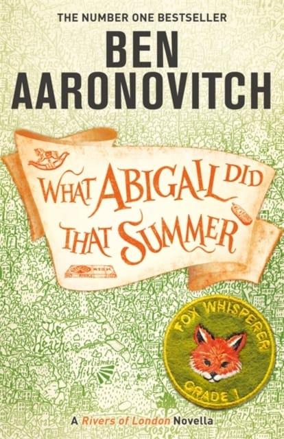 9781473224346 What Abigail Did That Summer Ben Arronovitch