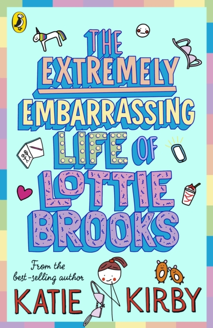 9780241460887 The Extremely Embarrassing Life Of Lottie Brooks Katie Kirby