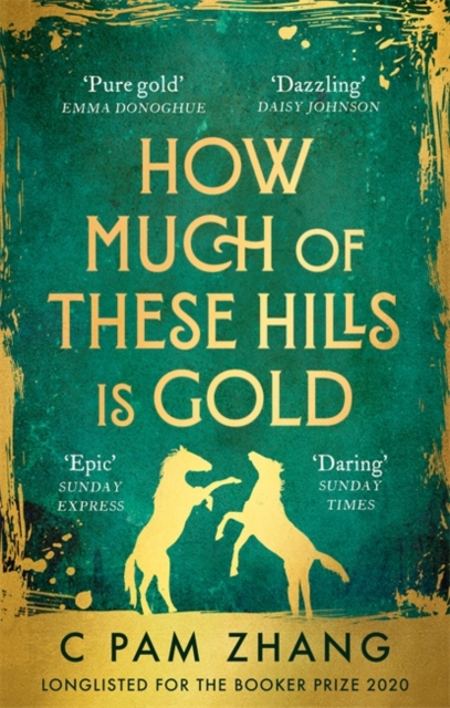 9780349011455 How Much Of These Hills Is Gold C Pam Zhang