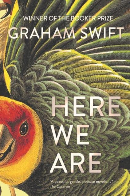 9781471188961 Here We Are Graham Swift