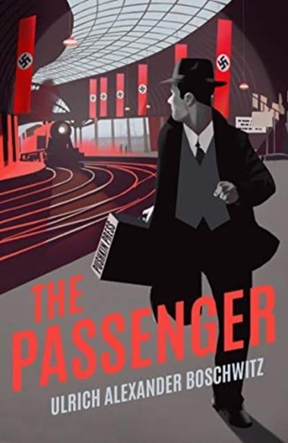 9781782275381 The Passenger Ulrich Alexander Boschwitz