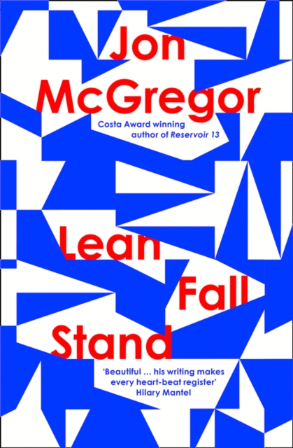 9780008204907 Lean Fall Stand Jon Mcgregor