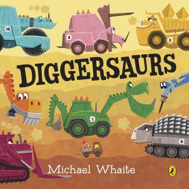 9780241426012 Diggersaurs Michael Whaite