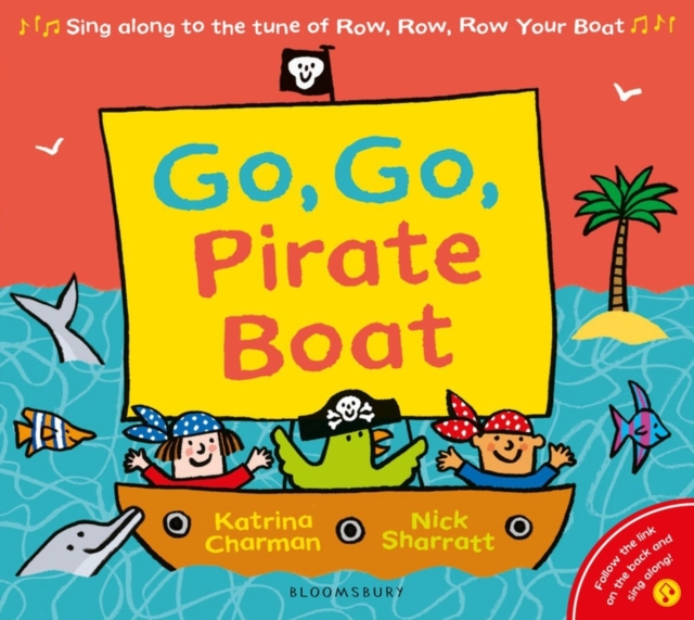 9781526622471 Go Go Pirate Boat Nick Sharratt Katrina Charman