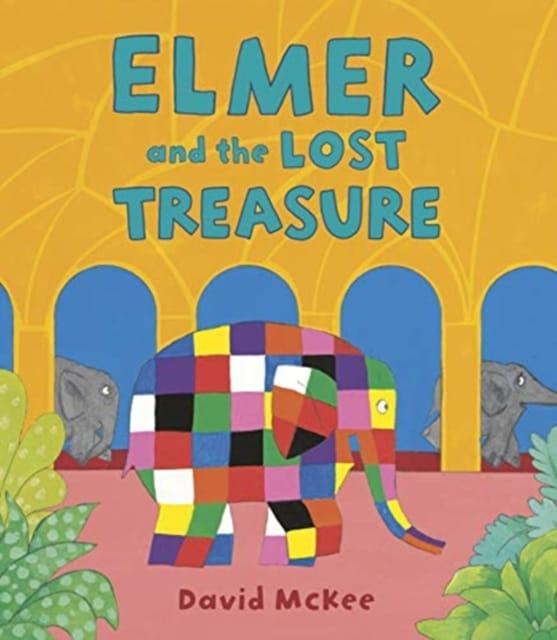9781783449491 Elmer And The Lost Treasure David Mckee