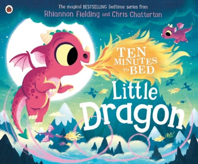 9780241464373ten Minutes To Bed Little Dragon Fielding