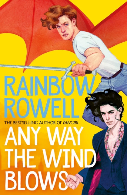 9781529039900 Any Way The Wind Blows Rowell